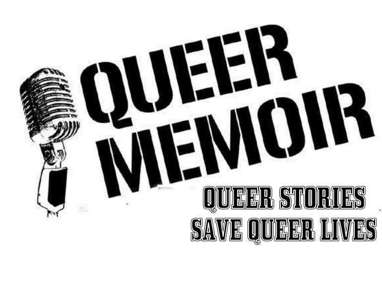 QUEER STORIES SAVE QUEER LIVES